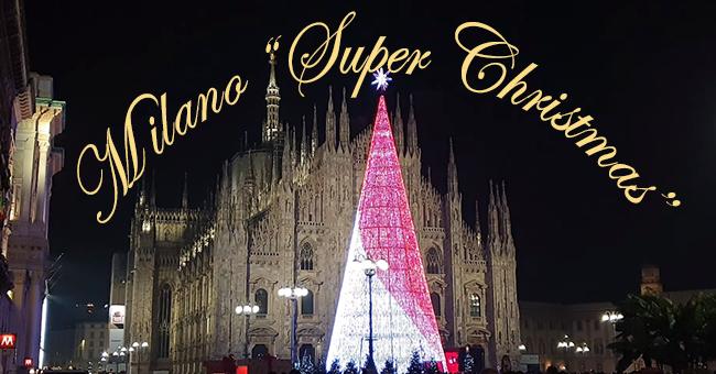 Milano super christmas-vivilanotizia