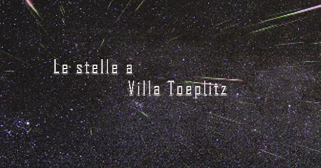 Le stelle a villa Toeplitz-vivilanotizia