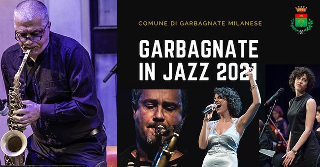 Garbagnate in Jazz-vivilanotizia
